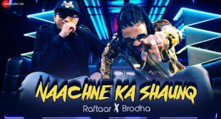 Raftaar Song Naachne Ka Shauq is Out Now – LyricsBELL
