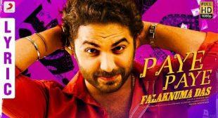 Paaye Paaye Lyrics – Falaknuma Das   Checklyrics.com
