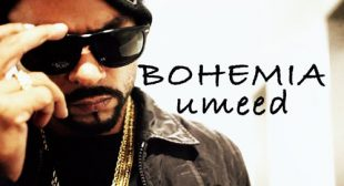 Bohemia's New Song Umeed