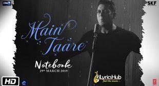 MAIN TAARE LYRICS – NOTEBOOK | SALMAN KHAN | iLyricsHub