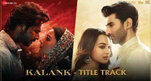 Kalank Title Track Lyrics – Arijit Singh – LyricsBELL