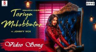 Himanshi Khurana Song Teriyan Mohabbatan – LyricsBELL