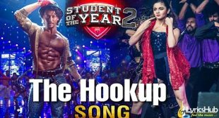 The Hook Up Song – Student Of The Year 2   Neha Kakkar