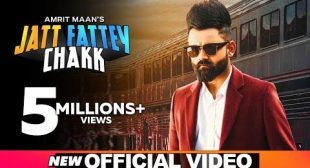 Jatt Fattey Chakk Lyrics | Amrit Maan – All Lyrics | Checklyrics.com