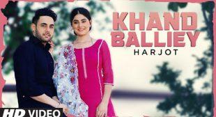 Khand Balliye Lyrics and Video