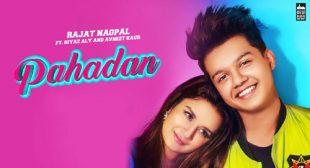 Rajat Nagpal – Pahadan Lyrics