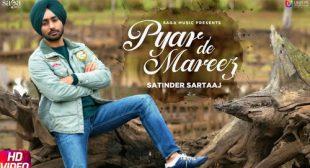 Pyar De Mareez Lyrics and Video