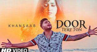 Door Tere Toh – Khan Saab Lyrics