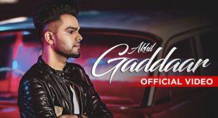 Gaddaar Lyrics by Akhil
