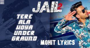 Jail 2 Lyrics – Mankirt Aulakh  ~ Mohit Lyrics | Latest Song Lyrics