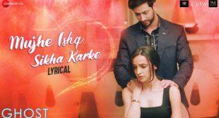 Mujhe Ishq Sikha Karke Song Lyrics