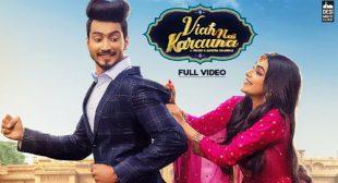 Lyrics of Viah Nai Karauna Song