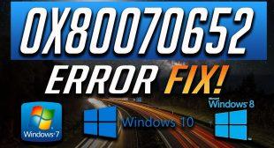 How to Fix 0x80070652 Error on Windows 10