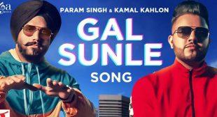 Gal Sunle – Param Singh