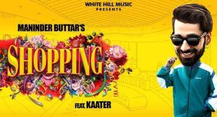 Shopping Lyrics – Maninder Buttar