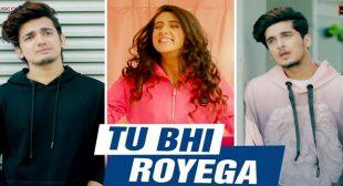 Tu Bhi Royega Lyrics – Bhavin Bhanushali