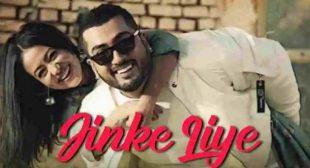 Jinke Liye – Neha Kakkar