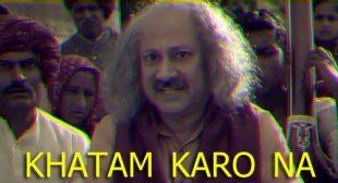 Khatam Karo Na Song Lyrics