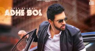 Adhe Bol Lyrics – Deep Grewal   Punjabi Song » Sbhilyrics