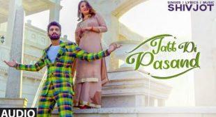 Jatt Di Pasand Lyrics in Hindi – Shivjot