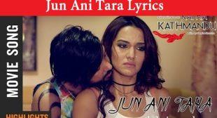 Sugam Pokharel – Jun Ani Tara (Lyrics) – The Lyrics Nepal