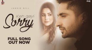Keh Gayi Sorry Lyrics – Jassie Gill