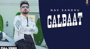Galbaat Lyrics – Nav Sandhu