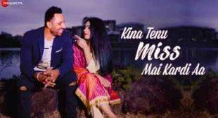 Kina Tenu Miss Mai Kardi Aa Lyrics – Avi Bajwa – Sbhilyrics