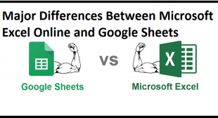 Major Differences Between Microsoft Excel Online and Google Sheets