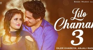 Lilo Chaman 3 Lyrics – Diler Kharkiya