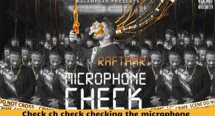 Microphone Check Lyrics in Hindi – Raftaar