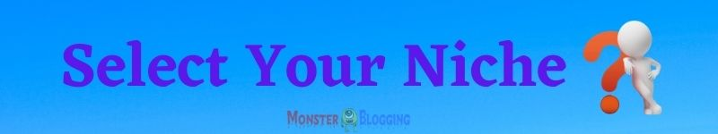 Top 7 Blogging Niche With Millions Of Traffic [101% Unique Ideas]