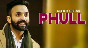 Dilpreet Dhillon Song Phull – LyricsBELL