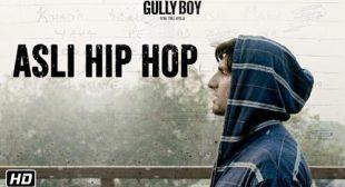 Gully Boy Song Asli Hip Hop is Released – LyricsBELL