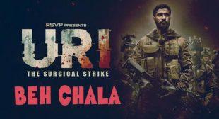 Beh Chala Lyrics – URI : The Surgical Strike – LyricsBELL