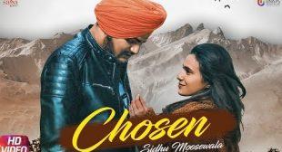 Chosen Lyrics   Sidhu Moose Wala – All Lyrics   Checklyrics.com