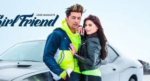 Girlfriend Lyrics – Jass Manak