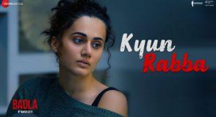 Badla Song Kyun Rabba is Released – LyricsBELL