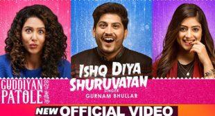 Ishq Diya Shuruwatan Lyrics – Gurnam Bhullar – LyricsBELL