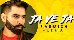 Ja Ve Ja by Parmish Verma – LyricsBELL