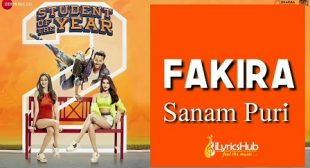 Fakira Lyrics – Student Of The Year 2 | Sanam & Neeti Mohan