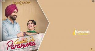 Guddi Da Parahuna Lyrics – Kulbir Jhinjer | Rabb Da Radio 2