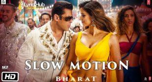SLOW MOTION – BHARAT | Nakash Aziz, Shreya Ghoshal