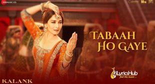 Tabah Ho Gaye Lyrics – Kalank | Shreya Ghoshal | iLyricsHub