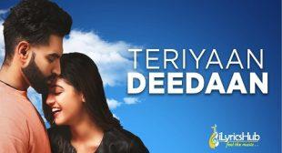 TERIYAN DEEDAN – Parmish Verma | iLyricsHub