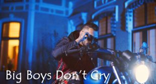 Kamal Raja – Big Boys Don't Cry Lyrics