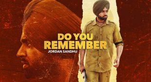 Do You Remember Lyrics by Jordan Sandhu – LyricsBELL