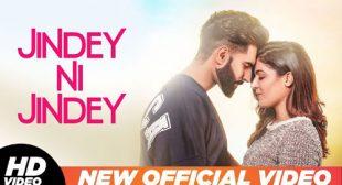 Parmish Verma – Jindey Ni Jindey Lyrics