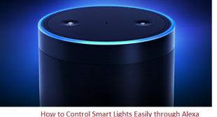 How to Control Smart Lights Easily through Alexa