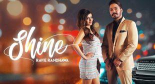 Ravie Randhawa – Shine Lyrics